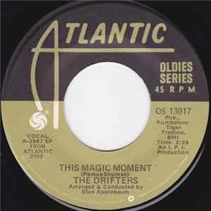 The Drifters - This Magic Moment / Some Kind Of Wonderful