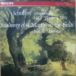 "Schubert, Academy Of St. Martin-in-the-Fields, Neville Marriner - Symphonies No.4 ""Tragic"" & No.5"