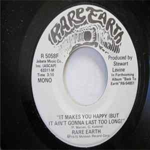 Rare Earth - It Makes You Happy (But It Ain't Gonna Last Too Long)