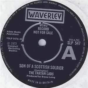 The Tartan Lads - Son Of A Scottish Soldier