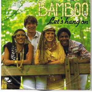 Bamboo - Let's Hang On