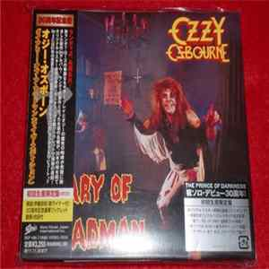 Ozzy Osbourne - Diary Of A Madman (30th Anniversary Legacy Edition)