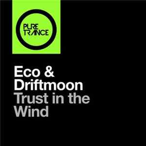 Eco & Driftmoon - Trust In The Wind