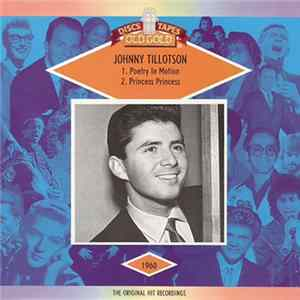 Johnny Tillotson - Poetry In Motion / Princess Princess