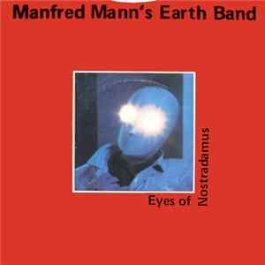 Manfred Mann's Earth Band - Eyes Of Nostradamus
