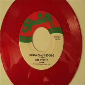 The Voices - Santa Claus Boogie