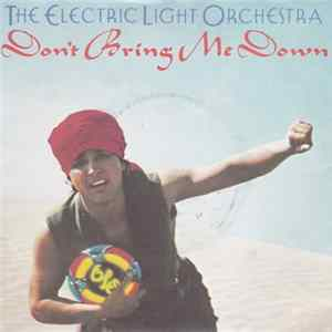 The Electric Light Orchestra - Don't Bring Me Down