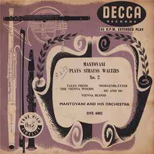 Mantovani And His Orchestra - Mantovani Plays Strauss Waltzes No. 2