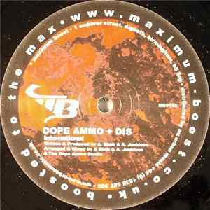 Dope Ammo + Dis / Dope Ammo + Alter Ego - Inta-national / We See A Who Remix