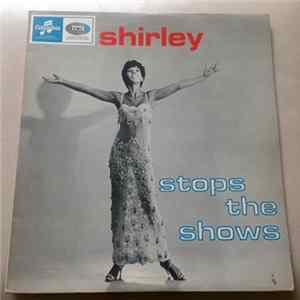 Shirley Bassey - Shirley Stops The Shows