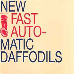 New Fast Automatic Daffodils - Music Is Shit EP