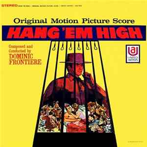Dominic Frontiere - Hang 'Em High (Original Motion Picture Score)