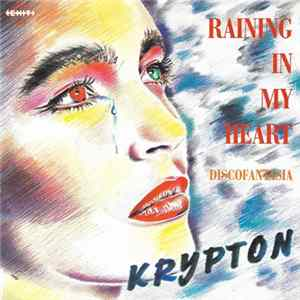 Krypton - Raining In My Heart