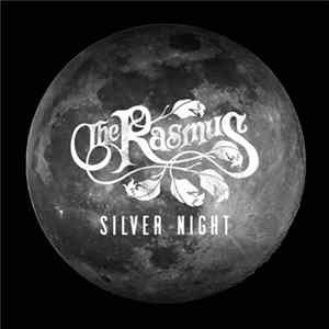 The Rasmus - Silver Night