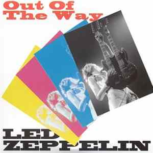 Led Zeppelin - Out Of The Way