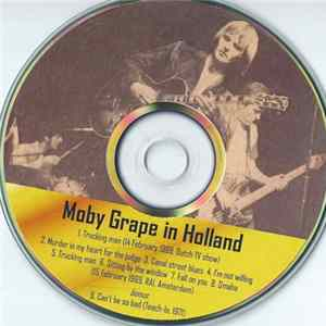 Moby Grape - Moby Grape In Holland